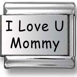 I Love U Mommy Laser Charm