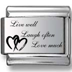 Live Well, Laugh Often, Love Much Laser Charm