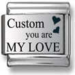 Custom You Are My Love
